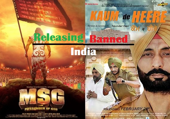 :Ban on Kaum De Heere and clearance to Controversial movie Messenger of God (MSG)