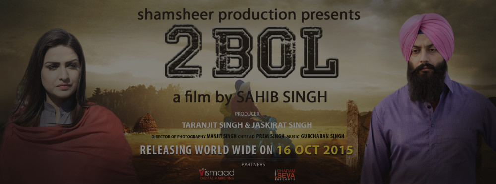 """2 BOL"" an upcoming sensation in Punjabi cinema based on the hidden reality"